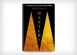 Robert Greene, Mastery